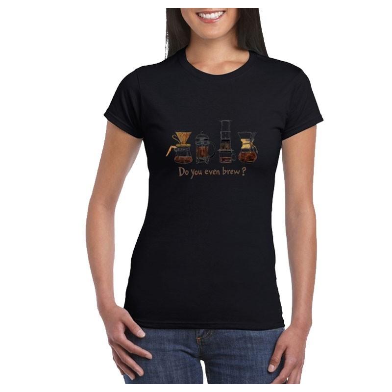 """T-Shirt - """"Do You Even Brew?"""" Design Barista (Female)"""