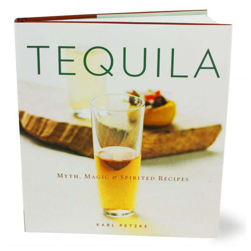 Book - TEQUILA (Myth, Magic & Spirited Recipes)